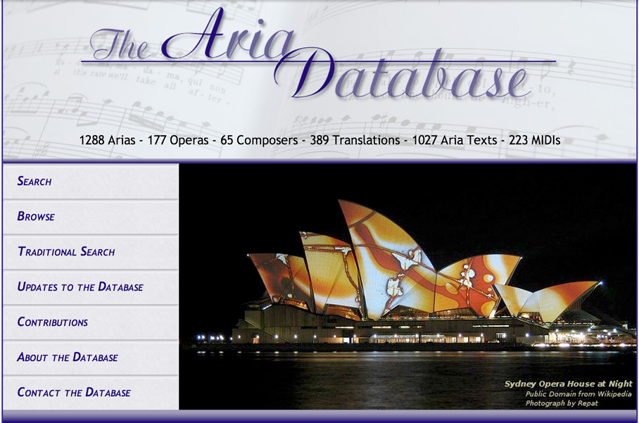 The Aria Database is a collection of information about opera and operatic arias.