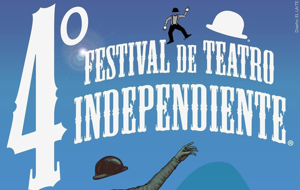 4to Festival de Teatro Independiente – Ciudad de México